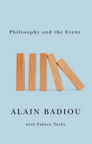 Alain-badiou-phllosophy-and-the-event-theoryleaks.jpg