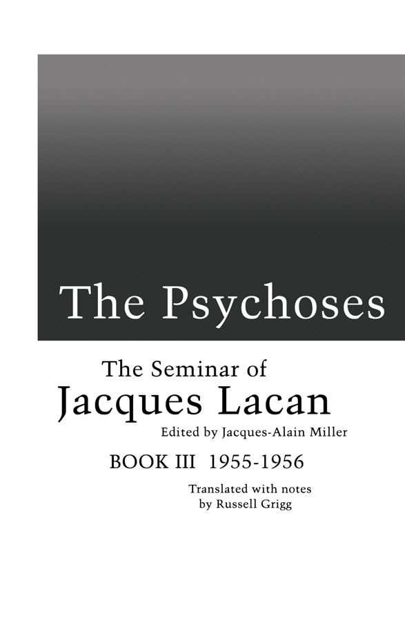 Jacques-lacan-the-seminar-of-jacques-lacan-book-iii-the-psychoses-1955-1956-theoryleaks.jpg