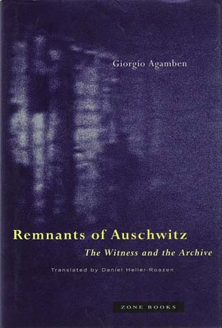 Giorgio-agamben-remnants-of-auschwitz-the-witness-and-the-archive-theoryleaks.jpg