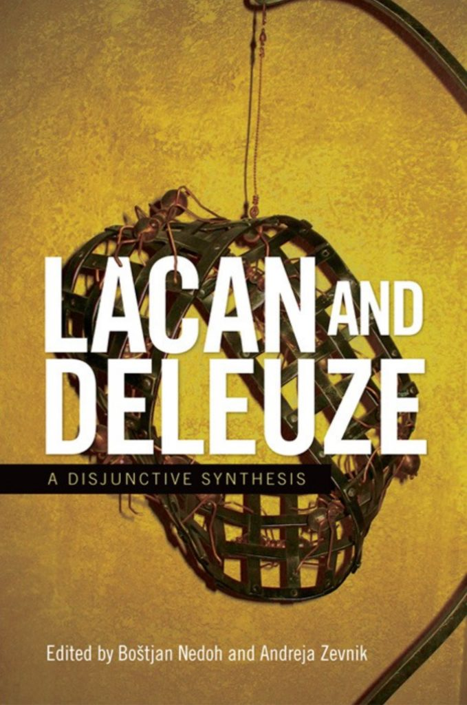 Bostjan-nedoh-lacan-and-deleuze-a-disjunctive-synthesis-theoryleaks-679x1024.jpg