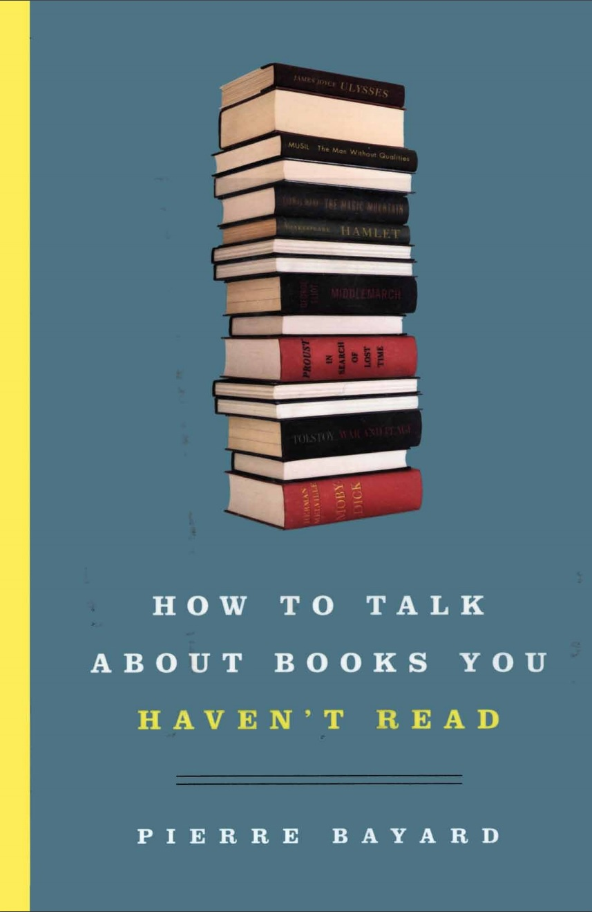 How-to-talk-about-books-you-havent-read.jpg