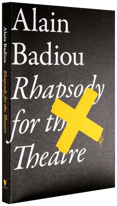 Alain-badiou-rhapsody-for-the-theatre-theoryleaks.jpg