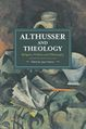 Agon-hamza-althusser-and-theology-religion-politics-and-philosophy-theoryleaks.jpg