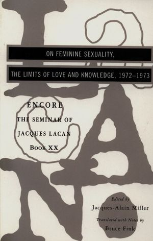 Jacques-lacan-the-seminar-of-jacques-lacan-book-xx-1972-1973-encore-theoryleaks.jpg
