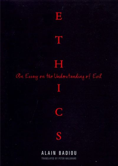 Ethics-an-essay-on-the-understanding-of-evil-by-alain-badiou-729x1024.jpg